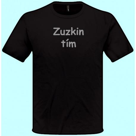 Tričká s potlačou - Vaše meno tím (pánske tričko)