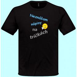 Tričká s potlačou - Neznášam nápisy na tričkách (pánske tričko)