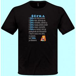 Tričká s potlačou - Šéfka má vždy pravdu (pánske tričko)