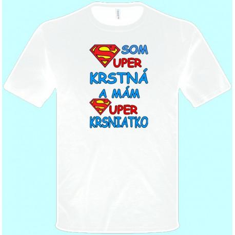 Tričká s potlačou - Som super krstná (pánske tričko)