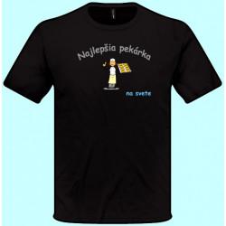 Tričká s potlačou - Najlepšia pekárka (pánske tričko)