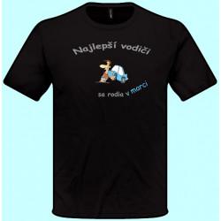 Tričká s potlačou - Najlepší vodiči sa rodia v Váš mesiac (pánske tričko)