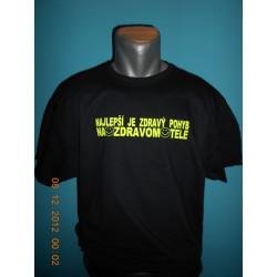 Tričká s nápismi - Najlepší je zdravý pohyb na zdravom tele