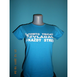 Tričká s nápismi - V tomto tričku zvládam každý stres