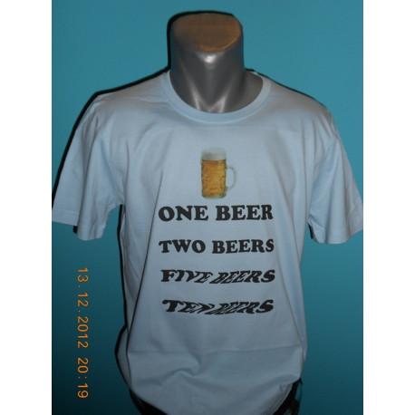 Tričká s nápismi - One beer Ten beer