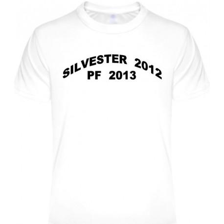 Tričká s nápismi - Silvester 2012 PF 2013