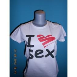 Tričká s nápismi - I Love Sex