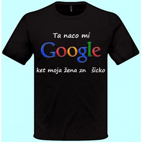Tričká s potlačou - Ta naco mi google ket moja žena zna šicko (pánske tričko)