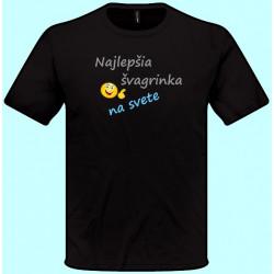 Tričká s potlačou - Najlepšia švagrinka na svete (pánske tričko)