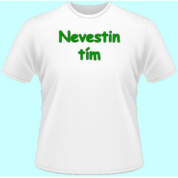 Tričká s potlačou - Nevestin tím (dámske tričko)